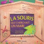 La souris qui cherchait un mari - F.Vidal - Les lectures de Liyah