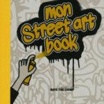 Mon street art book - Nathan - Les lectures de Liyah