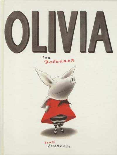 Olivia - I.Falconer - Les lectures de Liyah