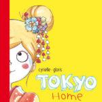 Tokyo Home - Cyrielle gloris - Les lectures de Liyah