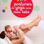 100 postures yoga avec bébé - Nathan - Les lectures de Liyah