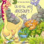 Andy Elkerton - Où es-tu ... Petit Dinosaure - Les lectures de Liyah