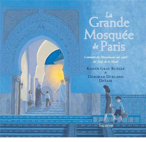 La grande mosquée de Paris - Salvator - Les lectures de Liyah