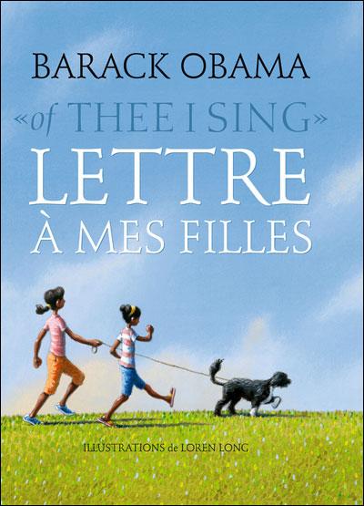 Lettres à mes filles - Obama - Les lectures de Liyah
