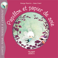 Papillon et papier de soie - Pour penser a l'endroit - Les lectures de Liyah