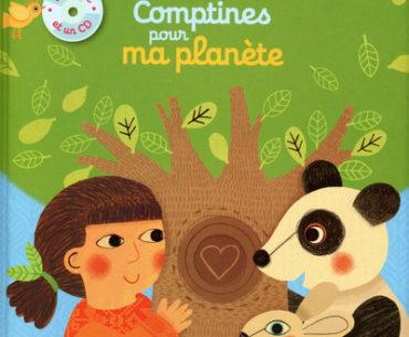 Comptines pour ma planète - Nathan - Les lectures de Liyah