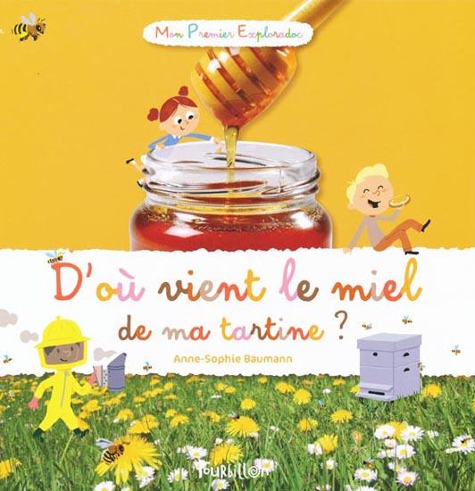 D'ou vient le miel de ma tartine - Tourbillon - Les lectures de Liyah