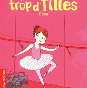 La famille trop d'filles – Elisa - Nathan - Les lectures de Liyah