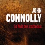 La nuit des corbeaux - J.Connolly - Les lectures de Liyah