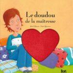 Le doudou de la maitresse - Seuil - Les lectures de Liyah