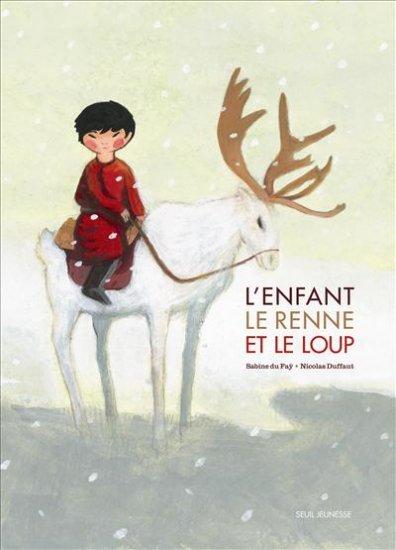 L'enfant le renne et le loup - Seuil - Les lectures de Liyah