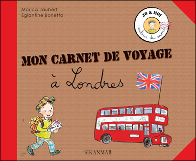 marica jaubert et eglantine bonetto mon carnet de voyage a londres livre enfant. Black Bedroom Furniture Sets. Home Design Ideas