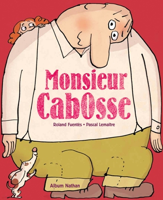 Monsieur Cabosse - Nathan - Les lectures de Liyah
