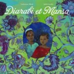 Souleymane Mbodj et Judith Gueyfier - Diarabi Et Mansa- Les lectures de Liyah