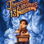 Theodore et ses 13 fantomes 1 - Nathan - Les lectures de Liyah