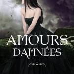 Amours damnees - Bayard - Les lectures de Liyah