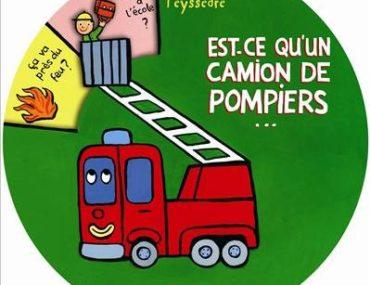 Est ce qu'un camion de pompiers - Seuil - Les lectures de Liyah