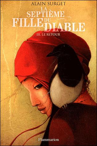 La septième fille du diable – T.3 le retour - Flammarion - Les lectures de Liyah
