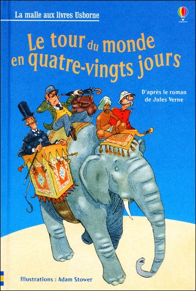 Jules Verne Le Tour Du Monde En Quatre Vingts Jours