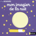 Mon imagier de la nuit - Nathan - Les lectures de La nuit