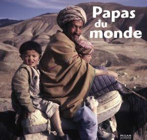 Papas du monde - Milan - Les lectures de Liyah