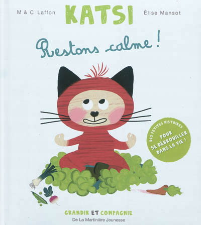 Katsi Restons calme - Martinière - Les lectures de Liyah