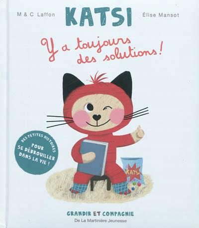 Katsi Y a toujours des solutions - Martinière - Les lectures de Liyah