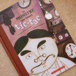 Le monstre qui faisait tic tac - 400 coups - Les lectures de Liyah