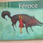 Féroce - Casterman - Les lectures de Liyah