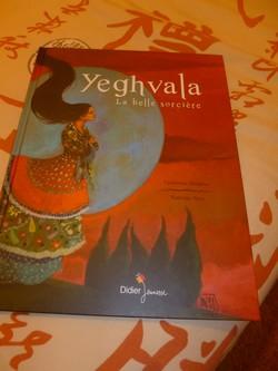 Yeghvala La belle sorcière - Didier - Les lectures de Liyah