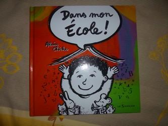 Dans mon ecole - Alain Chiche - Les lectures de Liyah