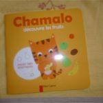 Chamalo découvre les fruits - Père Castor - Les lectures de Liyah
