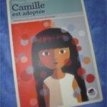 Camille est adoptée - Oskar - Les lectures de Liyah
