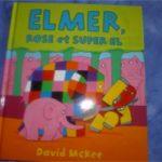 Elmer Rose et Super El - Kaleidoscope - Les lectures de Liyah