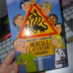 Hercule attention travaux - Nathan - Les lectures de Liyah