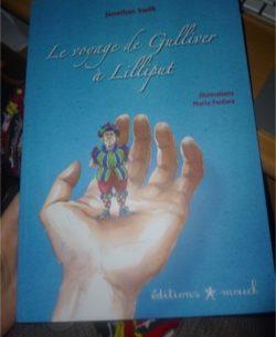 Le voyage de Gulliver à Lilliput - Mouck - Les lectures de Liyah