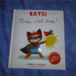 Katsi Trop c'est trop - Martinière - Les lectures de Liyah