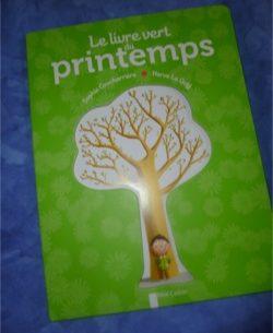 Le livre vert du printemps - Père Castor - Les lectures de Liyah