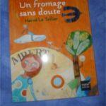 Un fromage sans doute - Hatier - Les lectures de Liyah