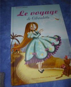 Le voyage de Ciboulette - Eponymes - Les lectures de Liyah