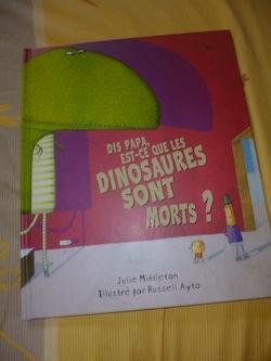 Dis papa est ce que les dinosaures sont morts - Kaleidoscope - Les lectures de Liyah