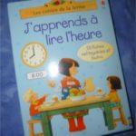 J'apprends à lire l'heure - Usborne - Les lectures de Liyah