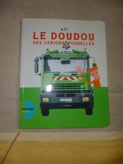 Livre enfant Le doudou des camions poubelles - Actes sud - Liyah.fr