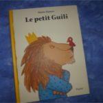Le petit guili - L'école des loisirs - Les lectures de Liyah