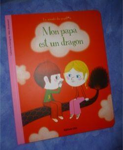 Mon papa est un dragon - Lito - Les lectures de Liyah