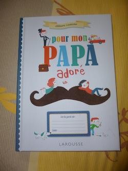 Pour mon papa adoré - Larousse - Les lectures de Liyah
