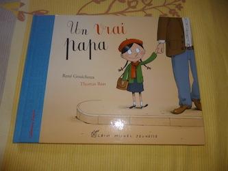 Un vrai papa - Albin Michel - Les lectures de Liyah