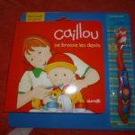 Caillou se brosse les dents - Chouette - Les lectures de Liyah