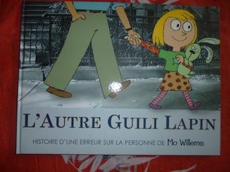 L'autre Guili lapin - Kaleidoscope - Les lectures de Liyah