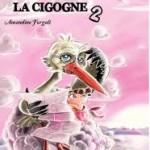 Un GPS pour la cigogne 2- A.Forgali - Les lectures de Liyah